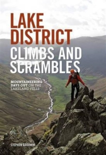 Lake District Climbs and Scrambles : Mountaineering Days Out on the Lakeland Fells, Paperback Book