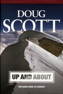 Up and About: The Hard Road to Everest : 1, Hardback Book