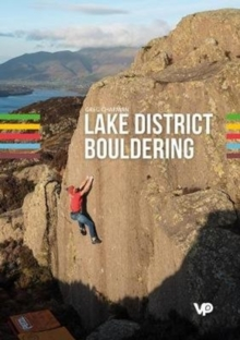 Lake District Bouldering : The LakesBloc guidebook, Paperback / softback Book