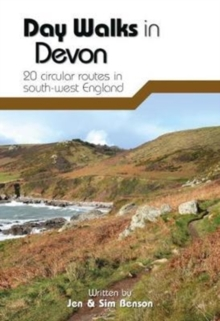 Day Walks in Devon : 20 Circular Routes in South-West England, Paperback / softback Book