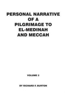 Personal Narrative of a Pilgrimage to El-Medinah and Meccah : Volume 3, Paperback Book