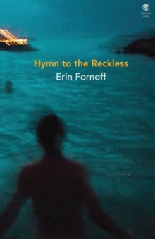 Hymn to the Reckless, Paperback / softback Book