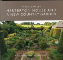 Herterton House And a New Country Garden, Paperback / softback Book