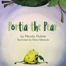 Portia the Pear, Paperback Book
