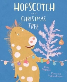 Hopscotch and the Christmas Tree, Paperback / softback Book