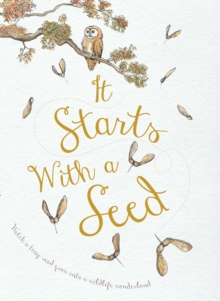 It Starts with a Seed, Hardback Book