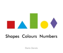 Shapes, Colours, Numbers, Hardback Book