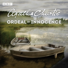 Ordeal by Innocence : A BBC Radio 4 full-cast dramatisation, CD-Audio Book