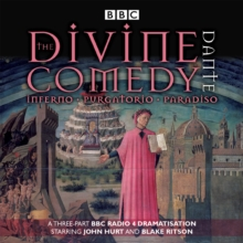 The Divine Comedy : Inferno; Purgatorio; Paradiso, CD-Audio Book