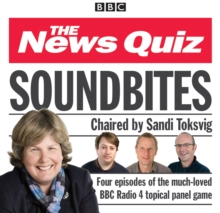 News Quiz: Soundbites : Four Episodes of the BBC Radio 4 Comedy Panel Game, CD-Audio Book