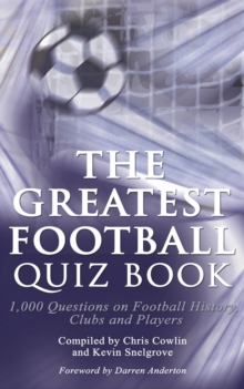 The Greatest Football Quiz Book, Paperback / softback Book