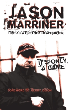 Life as a Chelsea Headhunter, Paperback / softback Book