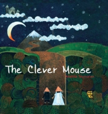 The Clever Mouse, Hardback Book