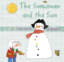 The Snowman and the Sun, Paperback / softback Book