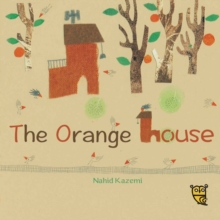 The Orange House, Hardback Book