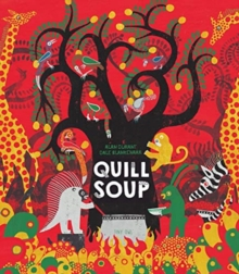 Quill Soup, Hardback Book