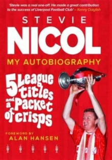 5 League Titles and a Packet of Crisps : My Autobiography, Hardback Book