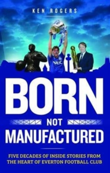 Born Not Manufactured, Hardback Book