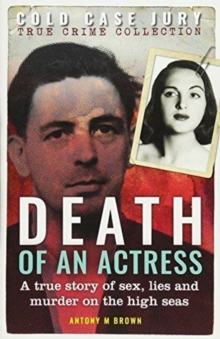 Death of an Actress : A Cold Case Jury true crime, Paperback / softback Book