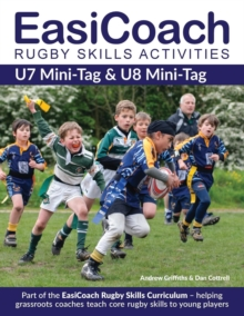 EasiCoach Rugby Skills Activities : U7 Mini-Tag & U8 Mini-Tag Book 1, Paperback Book