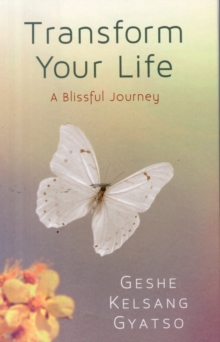 Transform Your Life : A Blissful Journey, Paperback Book