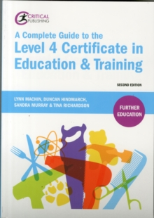 A Complete Guide to the Level 4 Certificate in Education and Training, Paperback Book