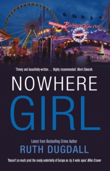 Nowhere Girl: Shocking. Page-Turning. Intelligent. Psychological Thriller Series with Cate Austin, Paperback Book