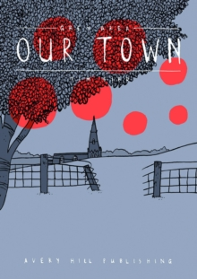 Grey Area - Our Town, Paperback Book