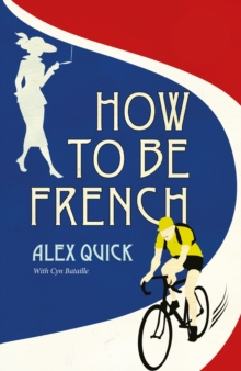 How to be French, Paperback Book
