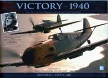 Victory-1940 : The Battle of Britain as Never Seen Before, Hardback Book