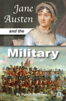 Jane Austen and the Military, Paperback Book