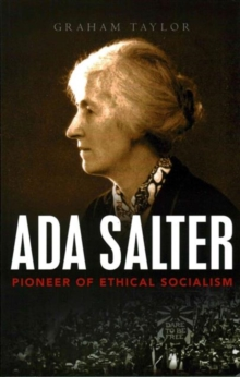 Ada Salter : Pioneer of Ethical Socialism, Paperback Book