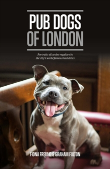 Pub Dogs of London, Hardback Book