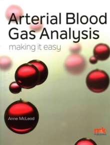 Arterial Blood Gas Analysis - Making it Easy, Paperback Book