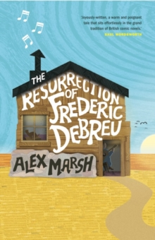 The Resurrection of Frederic Debreu, Paperback Book