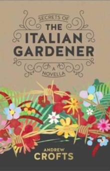 Secrets of the Italian Gardener, Paperback Book