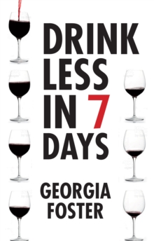 Drink Less in Seven days, Paperback / softback Book