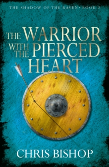 The Warrior With the Pierced Heart, Paperback / softback Book