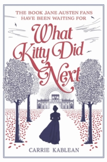 What Kitty Did Next, Paperback / softback Book