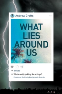 What Lies Around Us, Hardback Book
