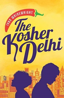 The Kosher Delhi, Paperback / softback Book