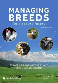 Managing Breeds for a Secure Future : Strategies for Breeders and Breed Associations, Hardback Book