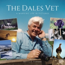The Dales Vet : A Working Life in Pictures, Hardback Book