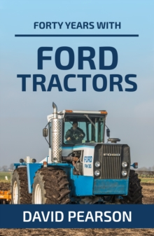 Forty Years with Ford Tractors, Paperback Book