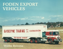 Foden Export Vehicles, Hardback Book