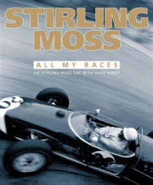 Stirling Moss : All My Races, Hardback Book