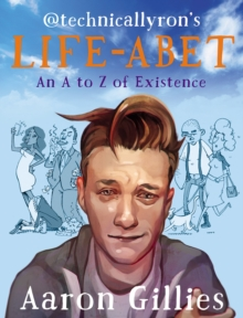 Lifeabet : An A-Z of Modern Existence, Paperback / softback Book