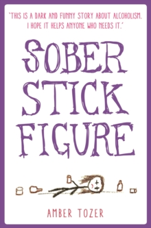 Sober Stick Figure, Paperback Book