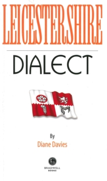 Leicestershire Dialect, Paperback / softback Book