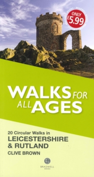 Walks for All Ages Leicestershire & Rutland, Paperback Book